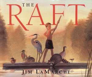 The Raft de Jim LaMarche