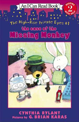 The High-Rise Private Eyes #1: The Case of the Missing Monkey de Cynthia Rylant