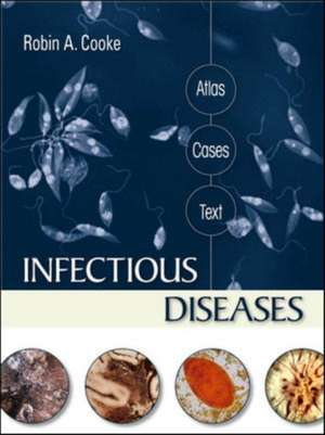 Infectious Diseases: Atlas, Cases, Text