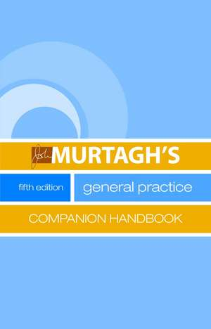 Murtagh, J: General Practice Companion Handbook