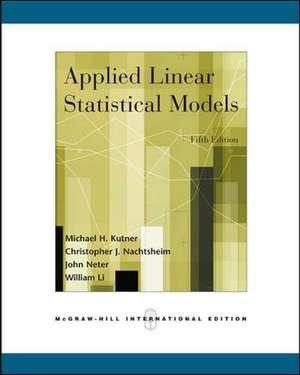 Applied Linear Statistical Models (Int'l Ed)