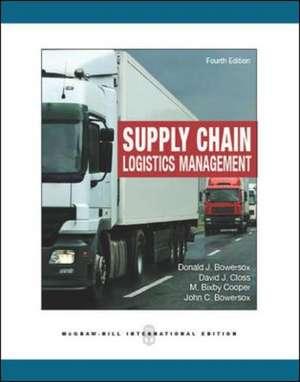 Supply Chain Logistics Management de Donald Bowersox