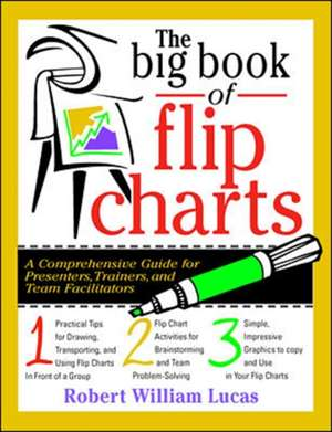 The Big Book of Flip Charts de Robert Lucas