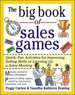 The Big Book of Sales Games de Peggy Carlaw