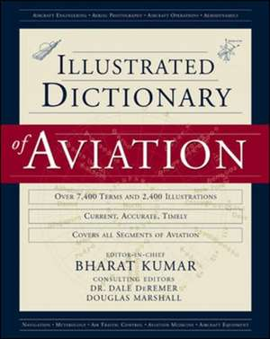 An Illustrated Dictionary of Aviation de Bharat Kumar