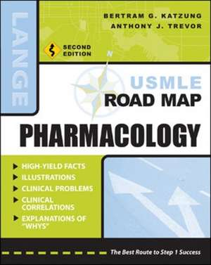 USMLE Road Map Pharmacology, Second Edition de Bertram Katzung