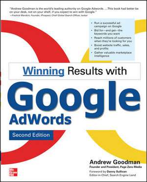 Winning Results with Google AdWords: Second Edition de Andrew Goodman