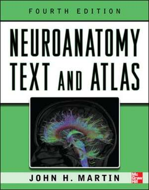 Neuroanatomy Text and Atlas, Fourth Edition