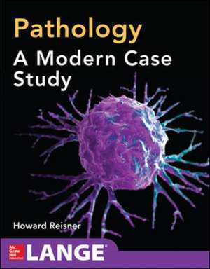 Pathology: A Modern Case Study