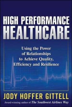 High Performance Healthcare