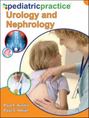 Austin, P: Pediatric Practice Urology and Nephrology