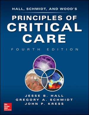 Principles of Critical Care, 4th edition de Jesse Hall