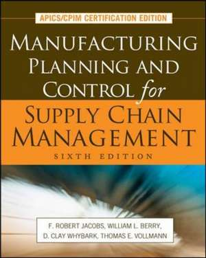 Manufacturing Planning and Control for Supply Chain Management de F. Robert Jacobs