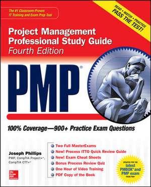 PMP Project Management Professional Study Guide, Fourth Edition de Joseph Phillips
