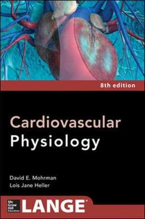 Cardiovascular Physiology 8/E