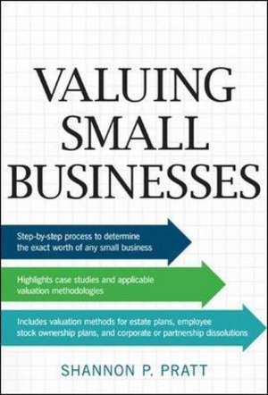 Valuing Small Businesses de Shannon Pratt