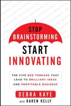 Red Thread Thinking: Weaving Together Connections for Brilliant Ideas and Profitable Innovation