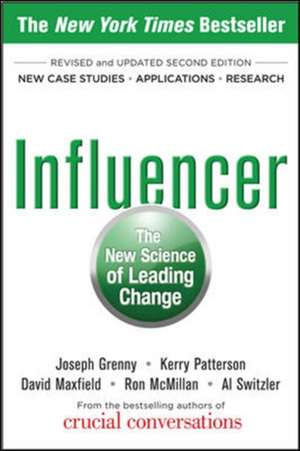 Influencer: The New Science of Leading Change, Second Edition (Paperback) de Joseph Grenny