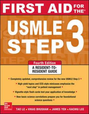 First Aid for the USMLE Step 3, Fourth Edition de Tao Le