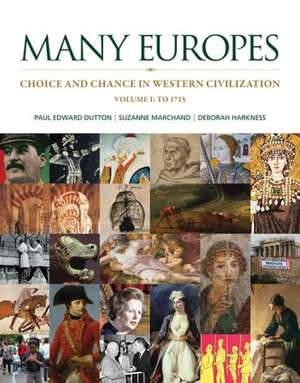 Many Europes, Volume 1 with Connect Plus Access Code:  To 1715 de Paul Edward Dutton
