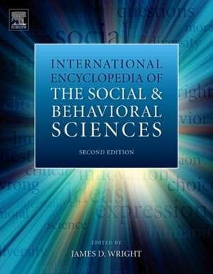 International Encyclopedia of the Social & Behavioral Sciences de James D. Wright