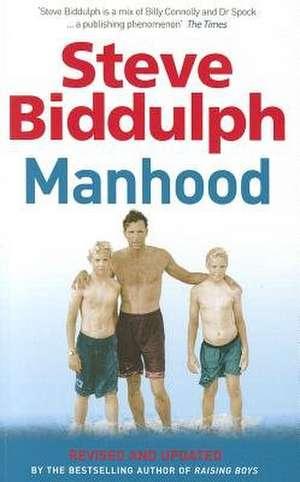 Biddulph, S: Manhood imagine