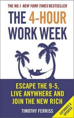 The 4-Hour Work Week de Timothy Ferriss