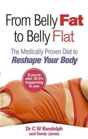 From Belly Fat to Belly Flat de C. W. Randolph