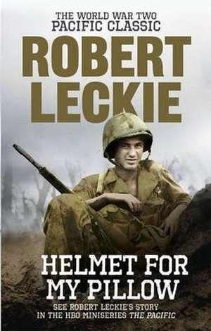 Helmet for my Pillow de Robert Leckie