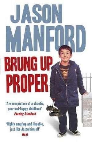 Brung Up Proper de Jason Manford