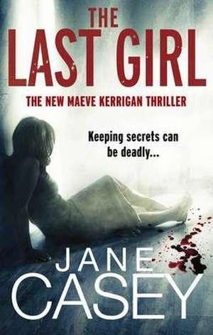 The Last Girl de Jane Casey