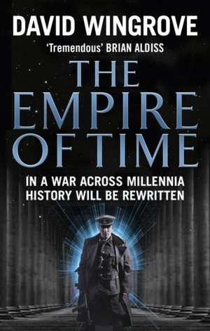 The Empire of Time de David Wingrove