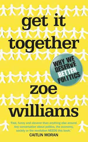 Williams, Z: Get It Together de Zoe Williams