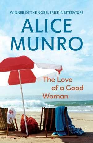 The Love of a Good Woman de Alice Munro
