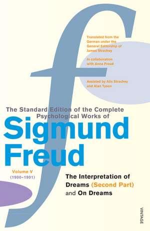 Complete Psychological Works Of Sigmund Freud, The Vol 5 de Sigmund Freud