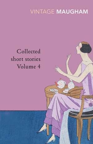 Collected Short Stories Volume 4 de W. Somerset Maugham