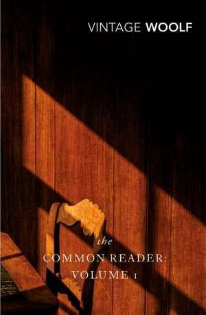 The Common Reader: Volume 1 imagine