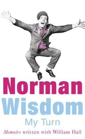 My Turn de Norman Wisdom