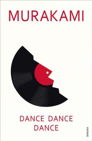 Dance, Dance, Dance de Haruki Murakami