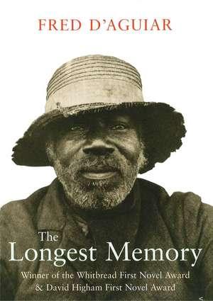The Longest Memory de Fred D'Aguiar