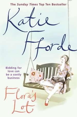 Flora's Lot de Katie Fforde