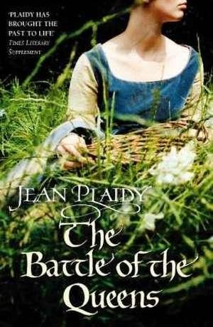 The Battle of the Queens de Jean Plaidy