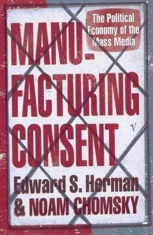 Herman, E: Manufacturing Consent imagine