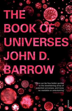Barrow, J: The Book of Universes imagine