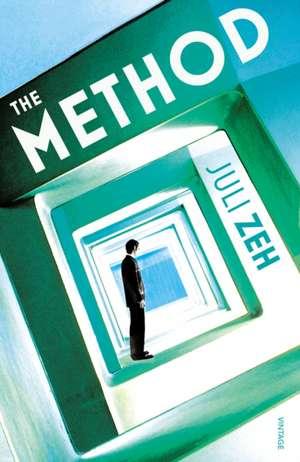The Method de Juli Zeh