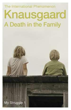 A Death in the Family de Karl Ove Knausgaard