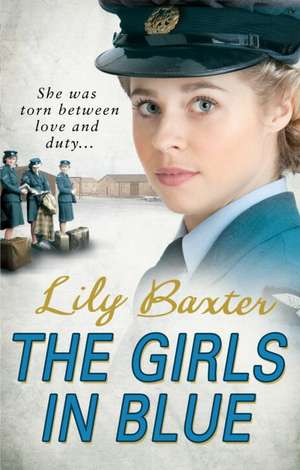The Girls in Blue de Lily Baxter