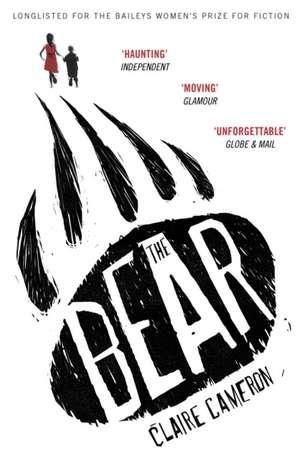 Cameron, C: The Bear de Claire Cameron