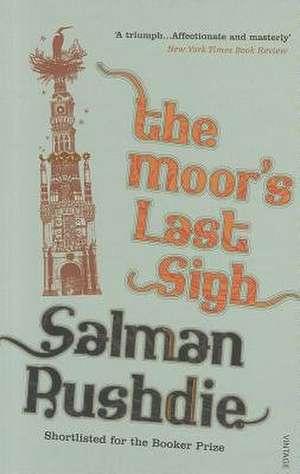 The Moor's Last Sigh de Salman Rushdie