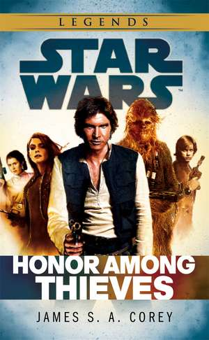 Star Wars: Empire and Rebellion: Honor Among Thieves de James S. A. Corey